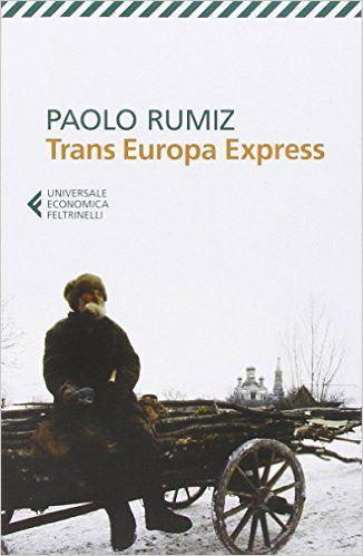 Scaricare Libri: Trans Europa Express