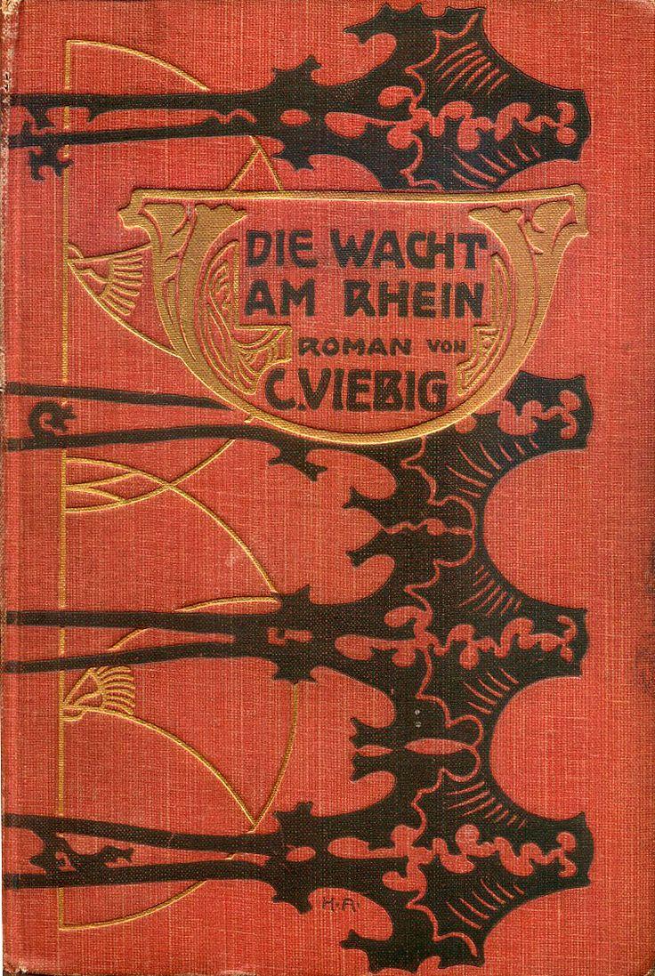 Die Wacht am Rhein : Roman / von C. Viebig, 1904