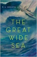 The Great Wide Sea by M. H. Herlong: Sailing Trips, Libraries System, Florida Keys, Audacious Reader, Hungry Reader, The Great, Harrow Adventure, Wide Sea, Extended Sailing