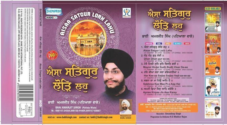 ALBUM - Aisaa Satgur Lorh Lahu  RAGI - Bhai Amarjeet Singh ji.  PRODUCER - BABLI SINGH Watch it on youtube - https://www.youtube.com/watch?v=fgqeQaHJMSk Download it from - http://www.kirtanstore.com/raagi-bhai-amarjit-singh-ptl-wale/album-aisa-satgur-lorh-lahu-217.html