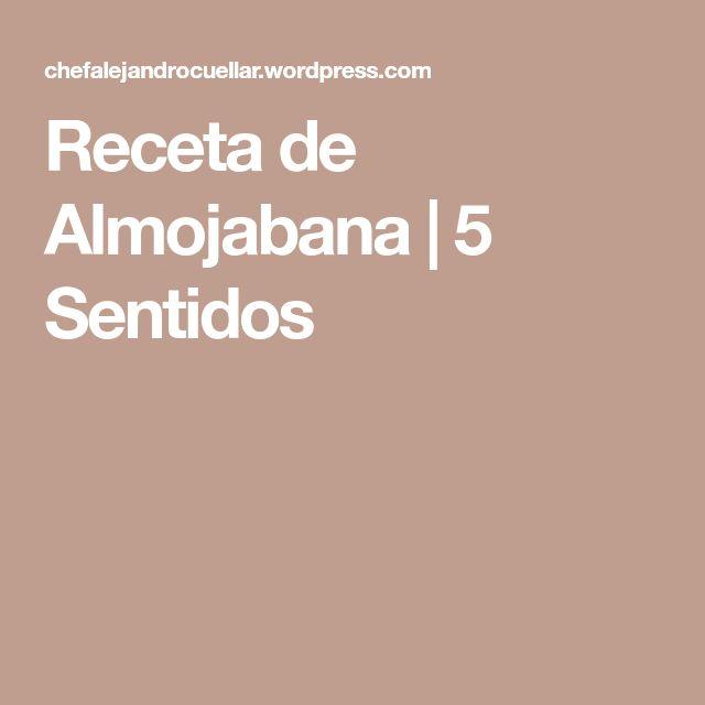Receta de Almojabana   5 Sentidos