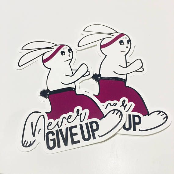 Never give up DIE CUT
