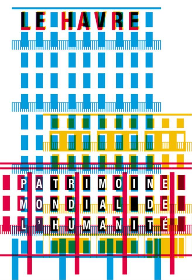 Graphic Design by Philippe Apeloig (b.1962), 2006, Le Havre, Patrimoine Mondial de l'Humanité, Ville du Havre, France.