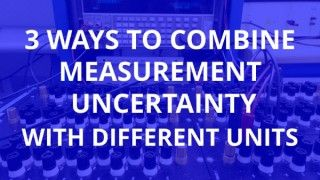 Learn How to Use Sensitivity Coefficients to Combine Measurement Uncertainty