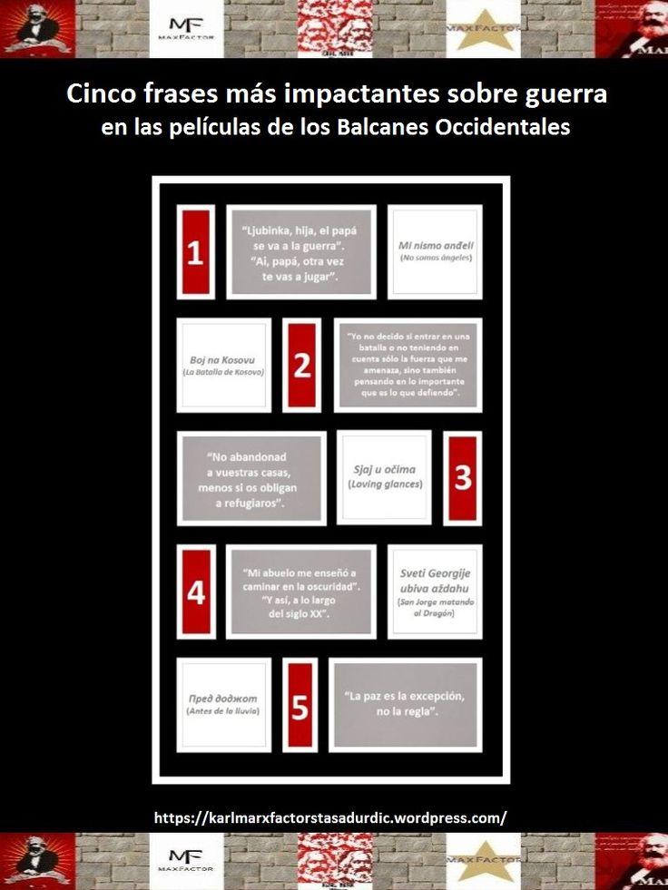 Infografía: Cinco frases más impactantes sobre #guerra en las #películas de los #BalcanesOccidentales. #cinematografíabalcánica #frasesimpactantes #infografía #famosaspelículasyugoslavas #frasesguerrapelículas #películaserbia #películamacedonia #guerraYugoslavia