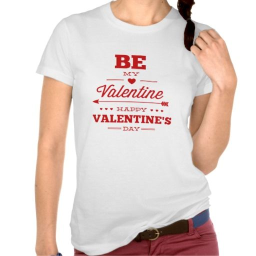Be My Valentine T-shirt. get it on : http://www.zazzle.com/be_my_valentine_t_shirt-235881309942952875?rf=238054403704815742