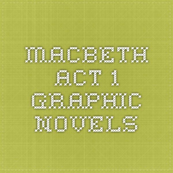 MACBETH ACT 1 GRAPHIC NOVELS