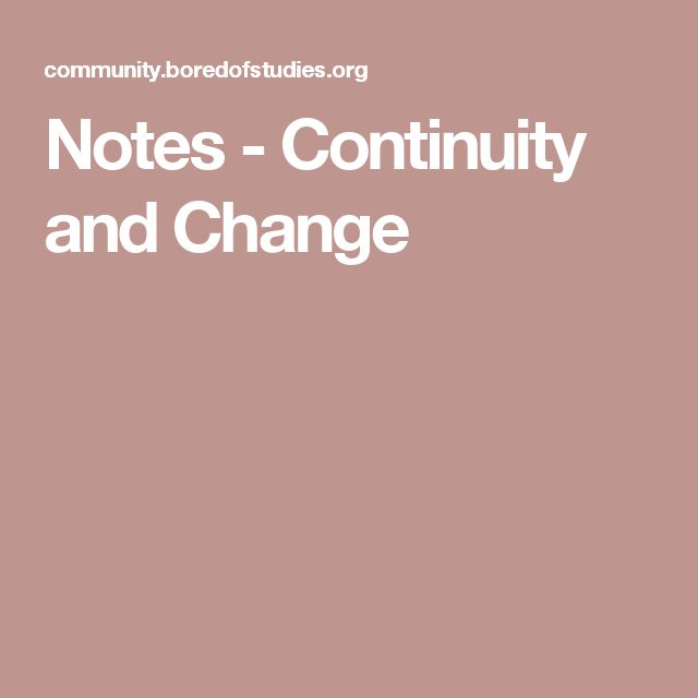 Concepts - Board of Studies Notes - Continuity and Change