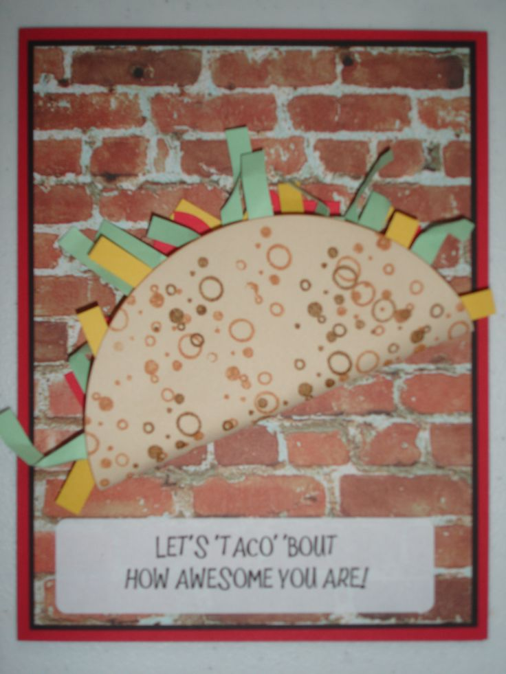 Lets taco bout how awesome you are birthday cards