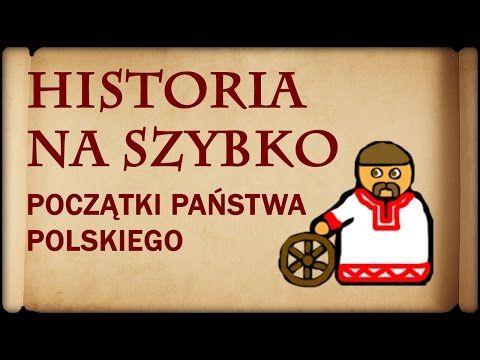 Historia Na Szybko - Początki Państwa Polskiego (Historia Polski #1) - YouTube