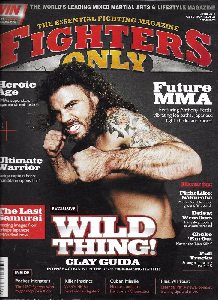 Fighters Only MMA magazine Clay Guida Anthony Pettis Brian Stann Grappling tips
