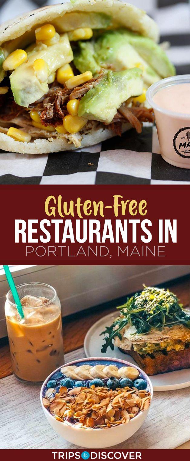10 Best Gluten Free Friendly Restaurants In Portland Maine Gluten Free Restaurants Foodie Travel Foodie