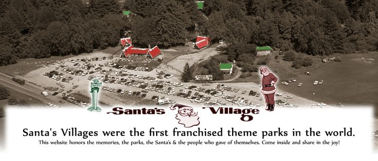 Santas Village! Another amusement park i attended as a child....now gone!!!