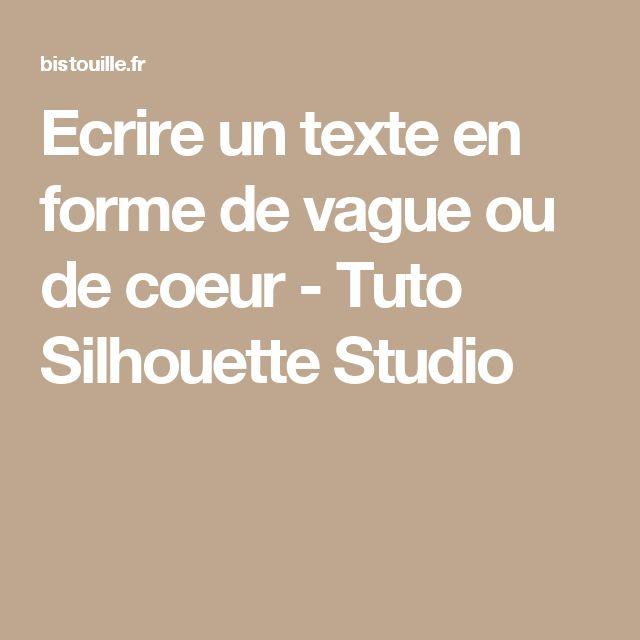 Ecrire un texte en forme de vague ou de coeur - Tuto Silhouette Studio