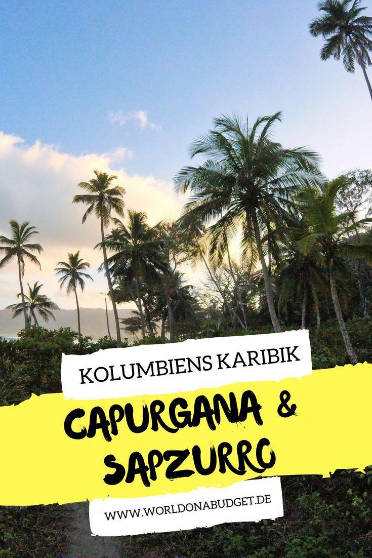 Capurgana An Der Grenze Zu Panama Chris Von Worldonabudget Kolumbien Reisen Die Schonsten Strande Karibik