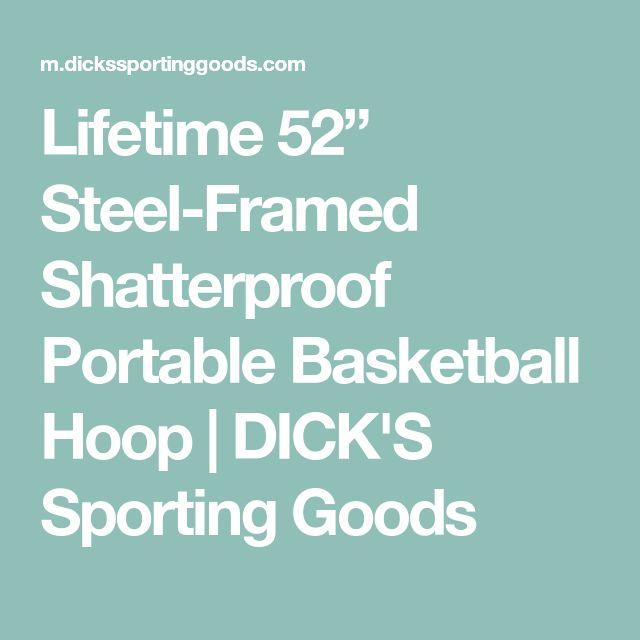 "Lifetime 52"" Steel-Framed Shatterproof Portable Basketball Hoop | DICK'S Sporting Goods"