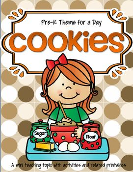 ***FREE***  Cookies theme unit for Preschool, Pre-K and early Kindergarten. Includes many activities, centers and printables.  46 pages.