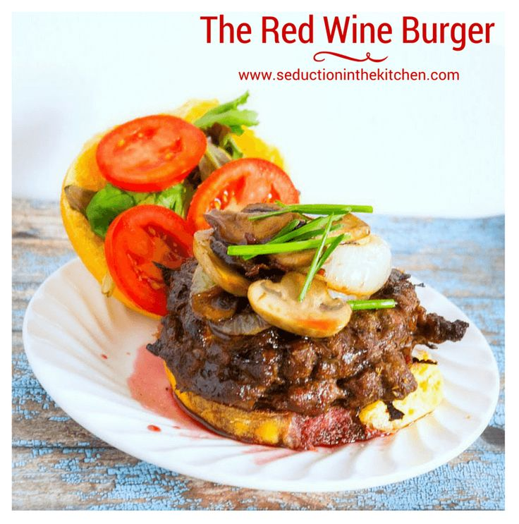 The Red Wine Burger is a gourmet Angus burger with a red wine sauce. A recipe from Seduction in the Kitchen.