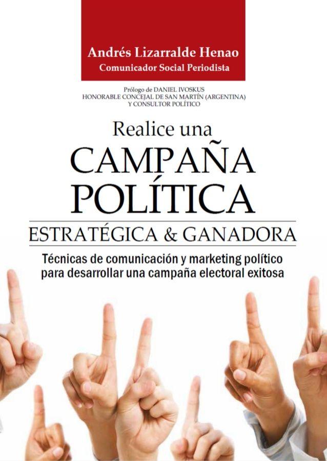 REALICE UNA CAMPAÑA POLÍTICA ESTRATÉGICA & GANADORA