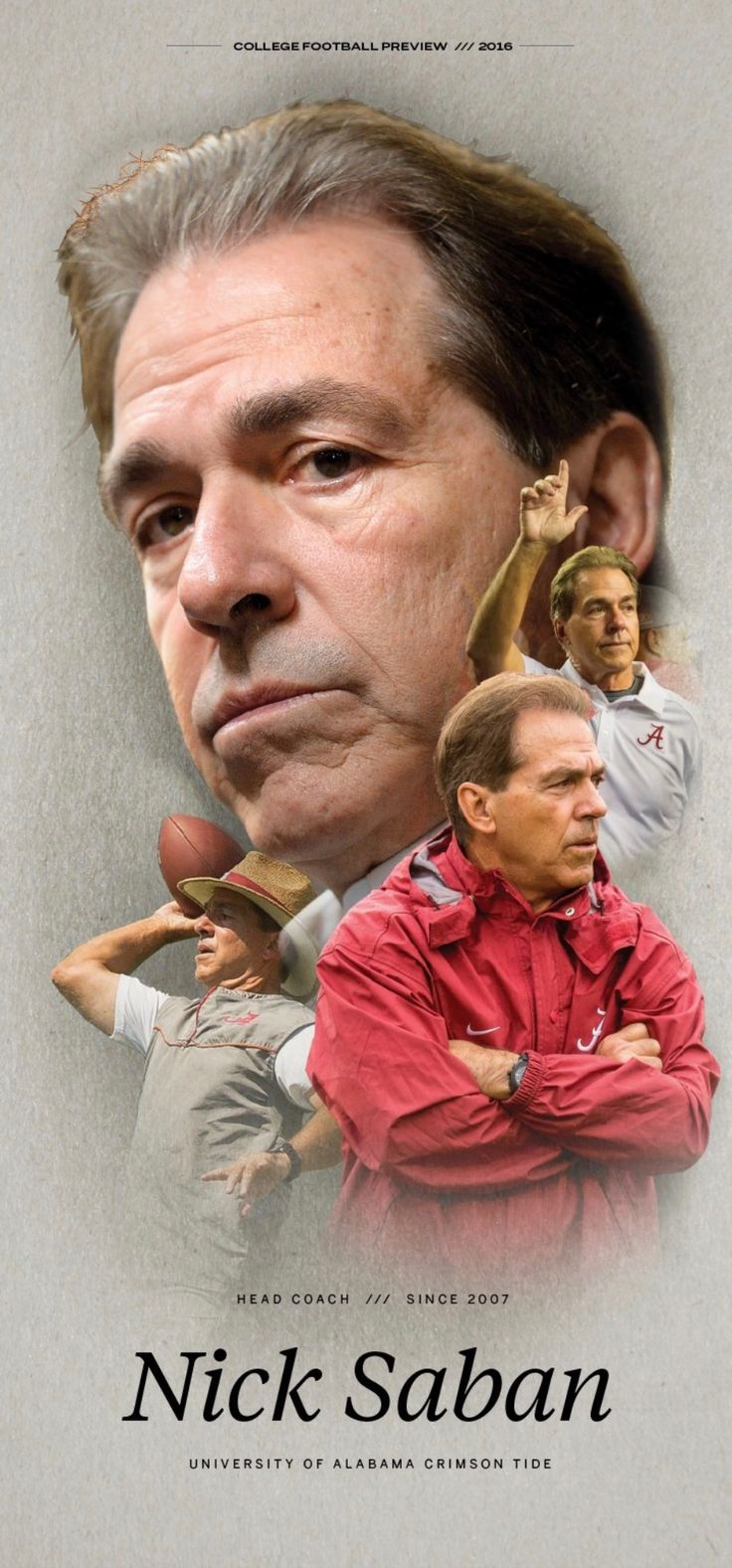 Nick Saban - Alabama head coach since 2007