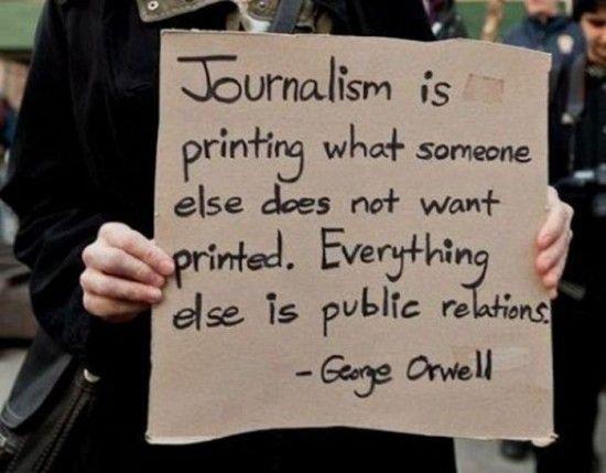 Citation de George Orwell sur le journalisme.