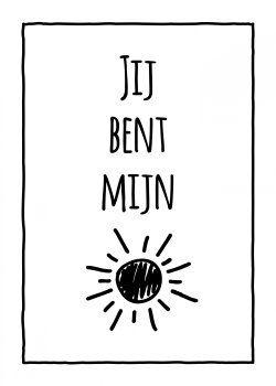 Zwart Wit kaarten - jij bent mijn zonnetje kaart (Voorzijde)