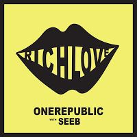 """RADIO   CORAZÓN  MUSICAL  TV: ONEREPUBLIC LANZAN NUEVO SENCILLO """"RICH LOVE"""" FT. ..."""