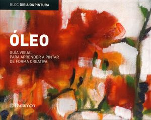#Arte / Técnicas Artísticas #BlocDibujo  BLOC DIBUJO & PINTURA - ÓLEO #VV.AA. #Parramón