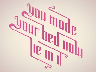 you made your bed 2