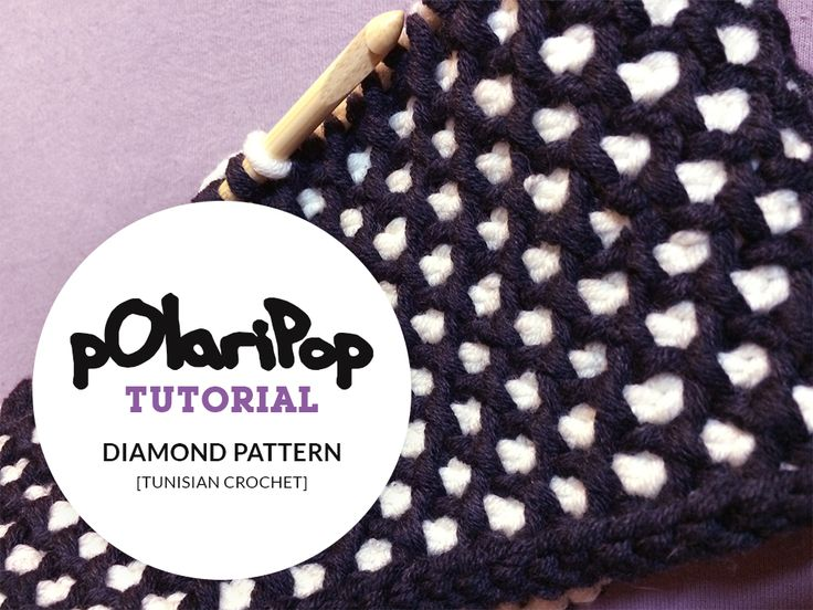 POLARIPOP TUTORIALS - - - DIAMOND PATTERN  - - -  Tunisian crochet - German / Deutsch - - - Finally online, the tutorial for the tunisian crochet diamond pattern in two colors!  - - -  German version only, English version will follow this week. Follow Polaripop here:  - - -  https://www.facebook.com/polaripop