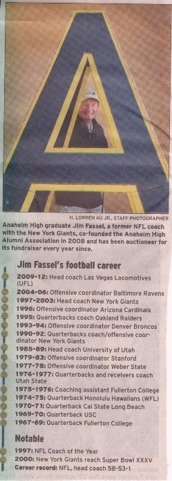 Anaheim - Classmate, Jim Fassel football schedule thought out his life
