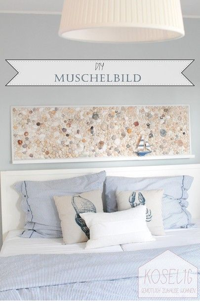 DIY Muschelbild - das ideale Dekoelement für den maritimen Wohnstil