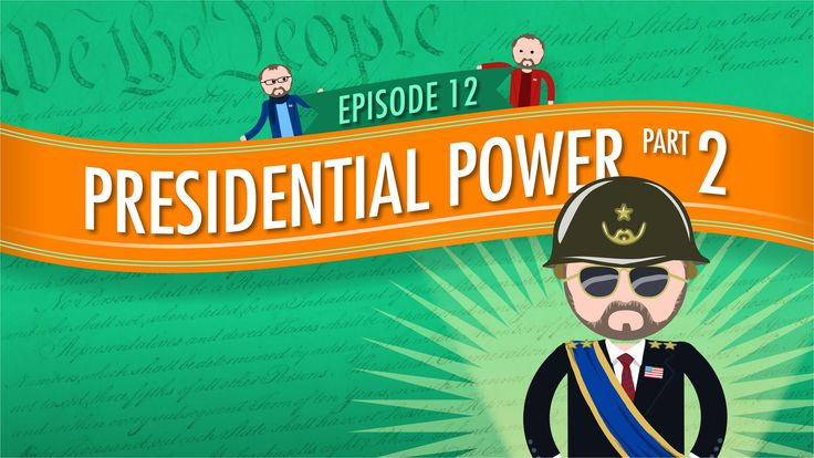 Presidential Powers 2: Crash Course Government and Politics #12. Find Crash Course Government worksheets and discussion prompts / extra credit ideas to go with this episode, along with full answer keys, at https://www.teacherspayteachers.com/Product/Crash-Course-US-Government-Worksheets-Episodes-11-15-2049536