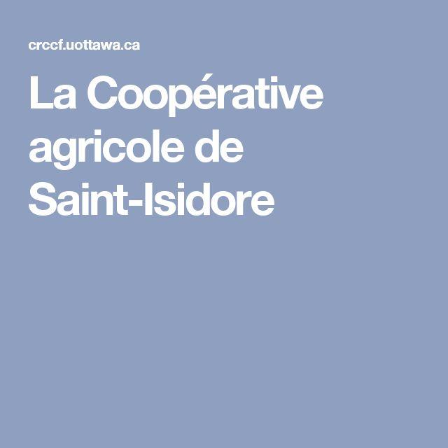 La Coopérative agricole de Saint-Isidore