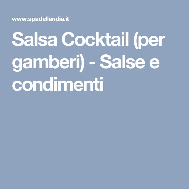 Salsa Cocktail (per gamberi) - Salse e condimenti