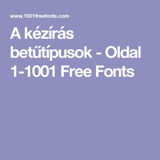 A kézírás betűtípusok - Oldal 1-1001 Free Fonts