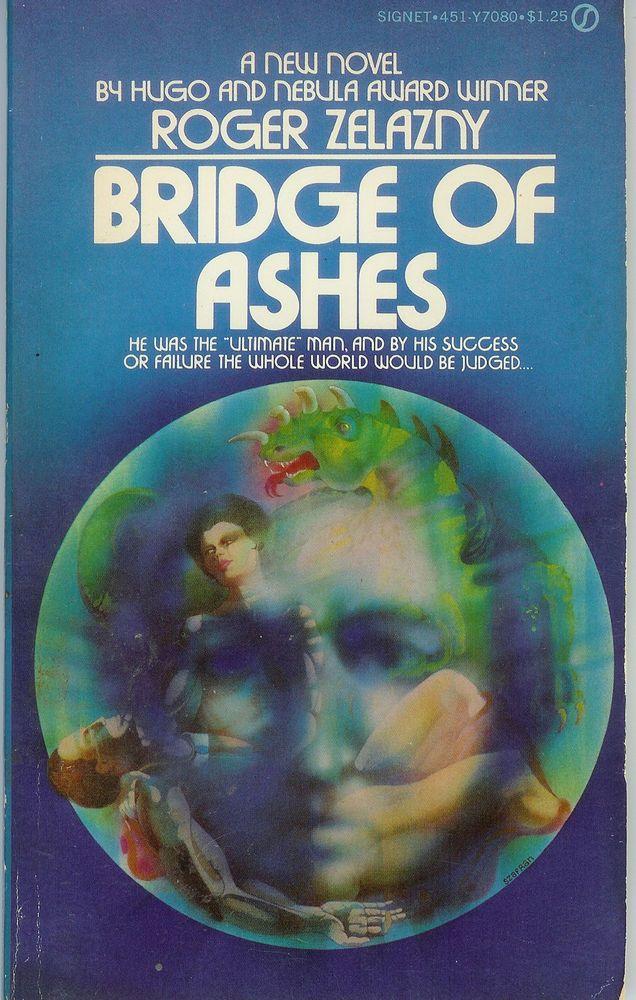 Bridge of Ashes by Roger Zelazny (1976, Paperback)