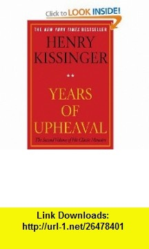 Years of Upheaval (9781451636451) Henry Kissinger , ISBN-10: 1451636458  , ISBN-13: 978-1451636451 ,  , tutorials , pdf , ebook , torrent , downloads , rapidshare , filesonic , hotfile , megaupload , fileserve