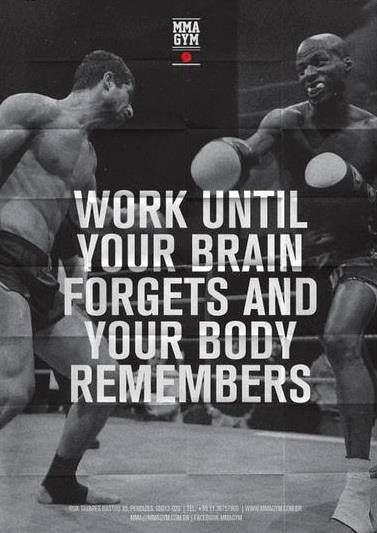 Till it becomes muscle memory
