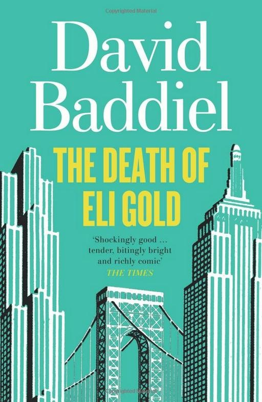 /// The Death of Eli Gold by comedian, columnist + author of the critically-praised The Secret Purposes - David Baddiel.