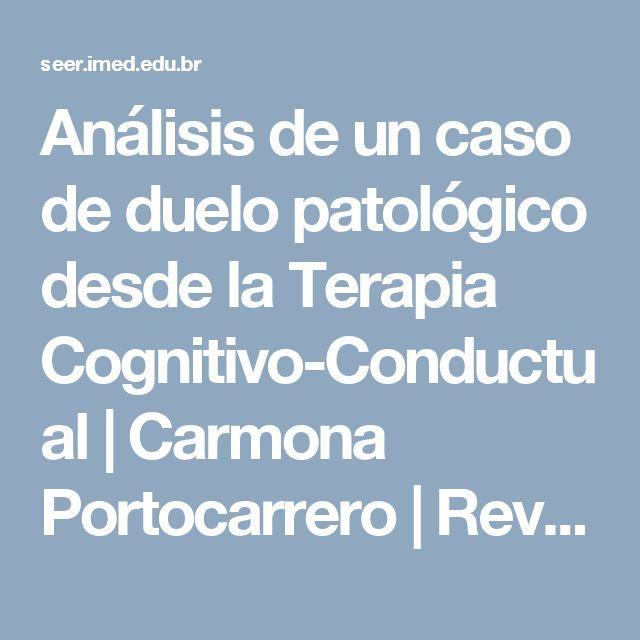 Análisis de un caso de duelo patológico desde la Terapia Cognitivo-Conductual | Carmona Portocarrero | Revista de Psicologia da IMED