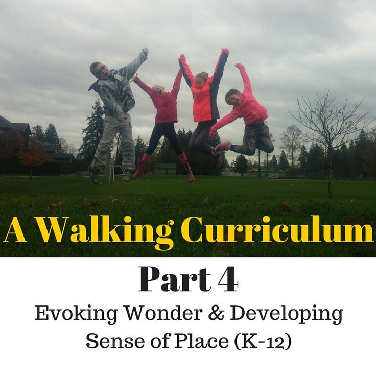 Walking Curriculum: Activity Set #4 Welcome new and returning educators!  Just a reminder that these walking-focused learning activities are for all educators.  Whoever you are, your teaching can c...