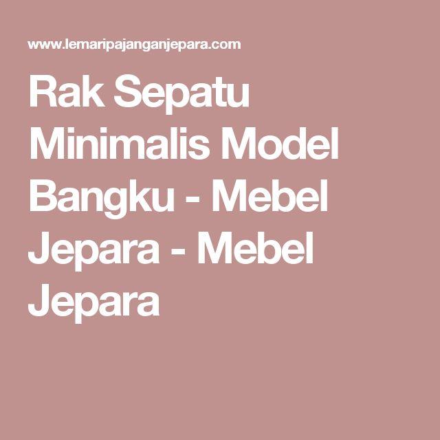 Rak Sepatu Minimalis Model Bangku - Mebel Jepara - Mebel Jepara