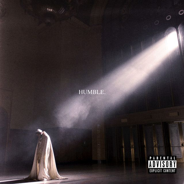 HUMBLE., a song by Kendrick Lamar on Spotify