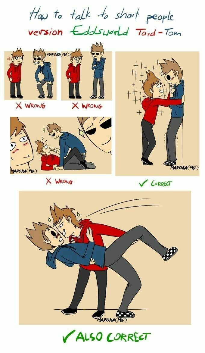 except I'm pretty sure Tom is shorter that Tord   Eddsworld