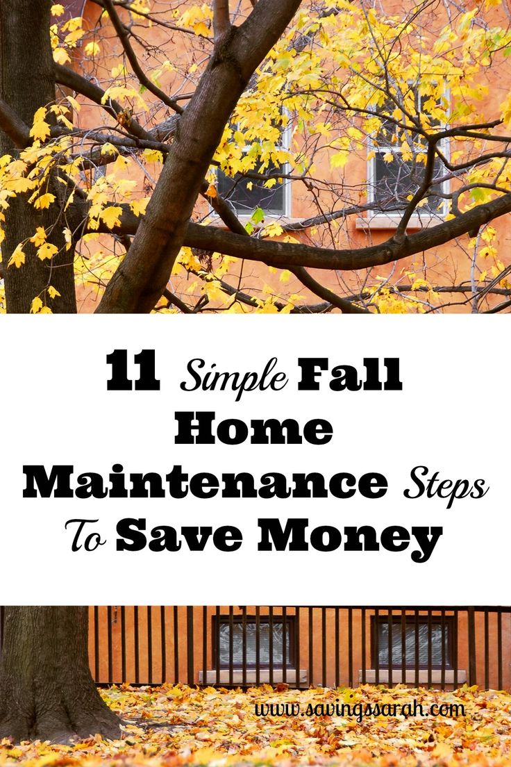 Preventive maintenance goes a long way, especially when it comes to your house.These 11 Simple Fall Home Maintenance Steps Can Help Save Big Bucks.