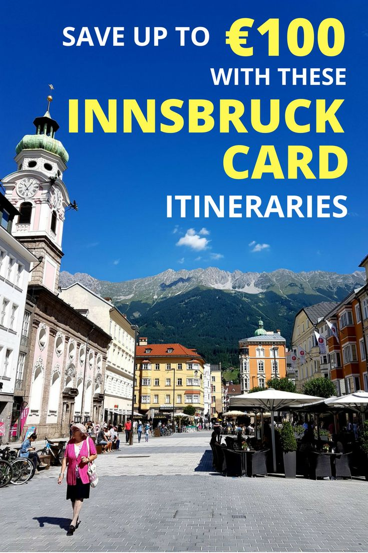 Innsbruck is the capital of Tyrol, Austria. The Innsbruck Card helps you to explore the city and surroundings on a budget. These 3 itineraries will help you plan and make the best of your Innsbruck Card.