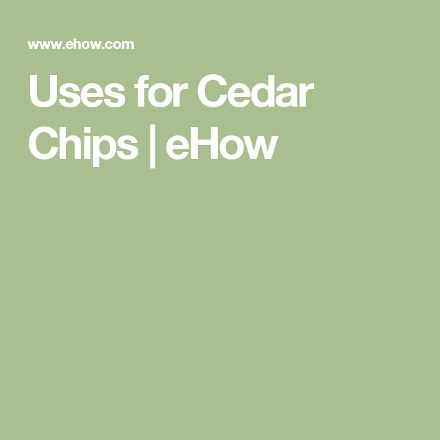 Uses for Cedar Chips | eHow