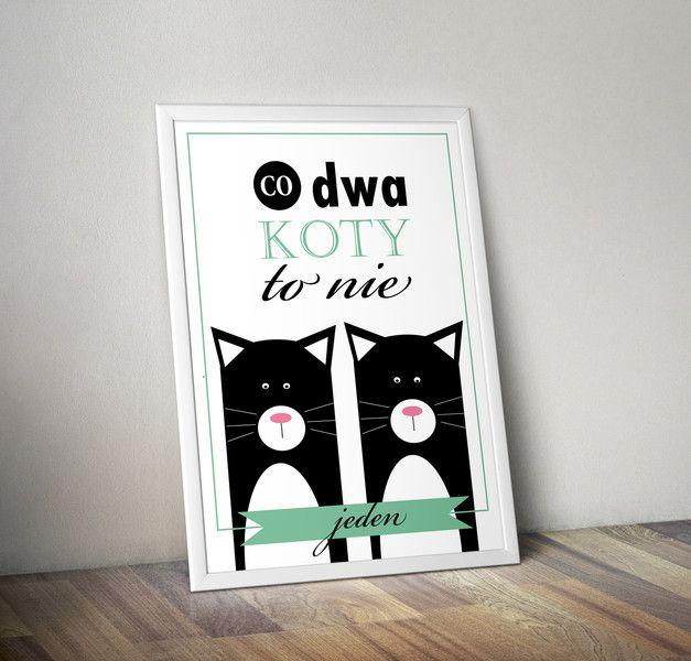 Plakat+CO+DWA+(czarne)+KOTY,+TO+NIE+JEDEN+-+A3+w+Migot+Studio+na+DaWanda.com