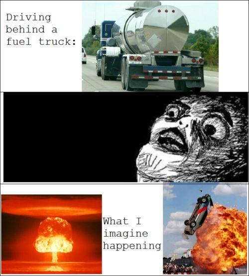 Driving behind a fuel truck funny memes meme funny quote funny quotes humor humor quotes funny pictures fuel truck #landmarkautoinc